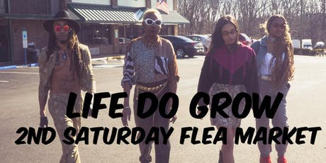 Life Do Grow 2nd Saturday Flea Market Vendor Registration tickets