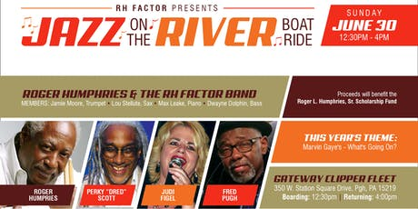RH Factor Presents:  Jazz on the River 2019 tickets