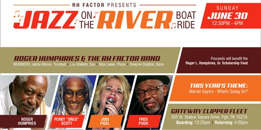 RH Factor Presents:  Jazz on the River 2019