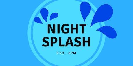 Night Splash Friday (Friday August 30, 2019) tickets
