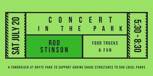 Concert In The Park featuring Rod Stinson (Friday July 20, 2019)