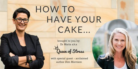 How to have your cake: Self Care and Self Love without being Selfish! tickets