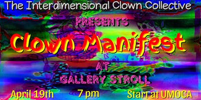 Clown Manifest at Gallery Stroll
