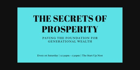 The Secrets of Prosperity: Paving the Foundation for Generational Wealth tickets