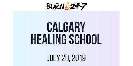Burn 24-7 Healing School - Calgary July 20th tickets