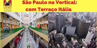 SÃO PAULO NA VERTICAL COM TERRAÇO ITÁLIA