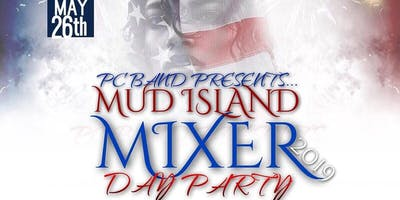PC Band Presents...Mud Island Mixer Day Party (Memorial Day Edition)