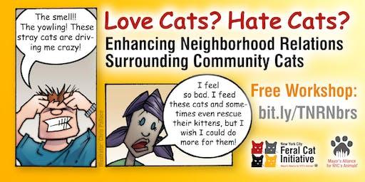 Workshop: Enhancing Neighborhood Relations Surrounding Community Cats