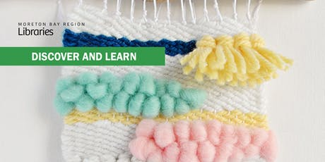 Weaving Workshop - Woodford Library tickets