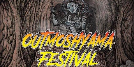 OutMoshYaMa Festival (All Ages Event) WITH LICENSED BAR. tickets