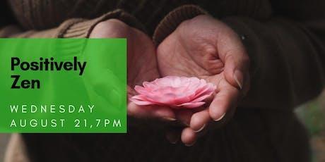 Markham Wellness Circle - Positively Zen  tickets