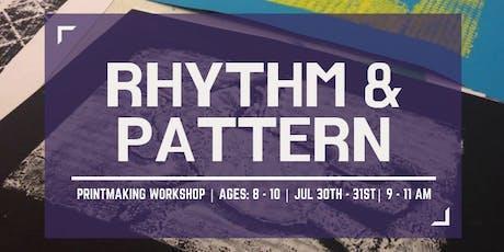 Rhythm & Pattern tickets