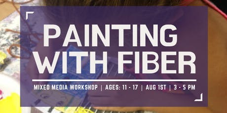 Painting with Fiber tickets