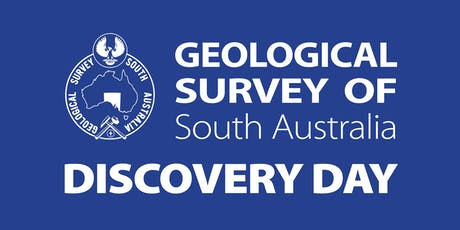 Geological Survey of South Australia - Discovery Day 2019 tickets