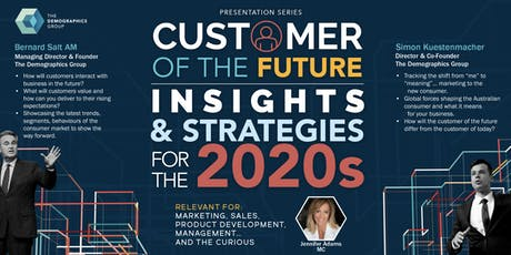 Customer of the Future - Breakfast Seminar - Melbourne tickets