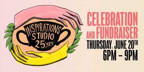 Inspirations Studio's 25th Anniversary Celebration & Fundraiser tickets