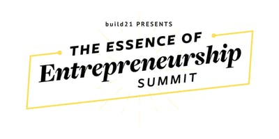 The Essence of Entrepreneurship Summit