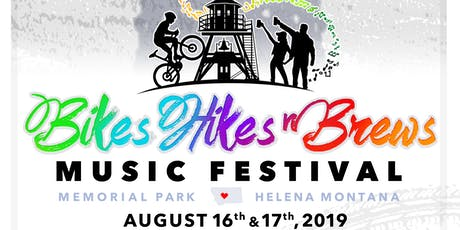 2nd Annual Bikes, Hikes & Brews Music Festival tickets
