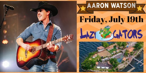 Aaron Watson at Lazy Gators