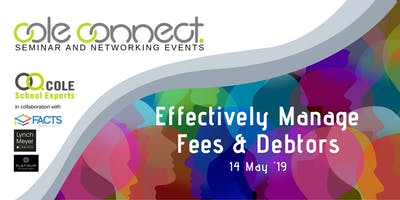 Cole Connect Seminar - Effectively Manage Fees & Debtors