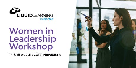 Women in Leadership Workshop - Newcastle tickets