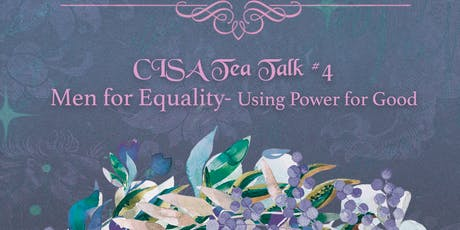 CISA Tea Talk #4 - Men for Gender Equality tickets