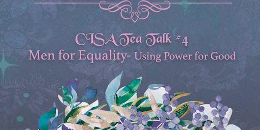 CISA Tea Talk #4 - Men for Gender Equality
