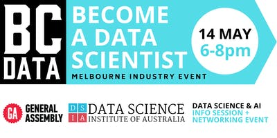 Career Change to Data Science & Artificial Intelligence - Info Session & Networking Event – Melbourne