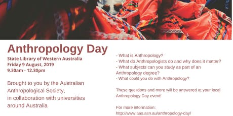 Anthropology Day, Perth  tickets