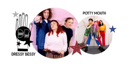 DRESSY BESSY + POTTY MOUTH + Rat Champion tickets