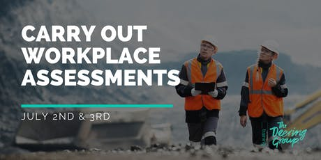 Carry Out Workplace Assessment WPTASS001 - July tickets