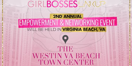 Girl Bosses Link Up 2019: Empowerment & Networking Event  tickets