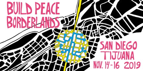 Build Peace 2019: Borderlands tickets