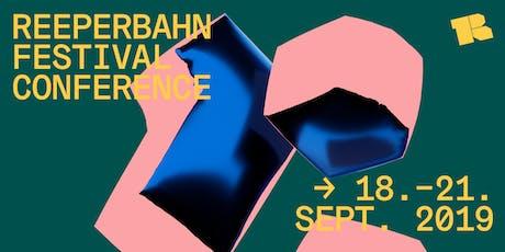 Reeperbahn Festival Conference  • 18.09. - 21.09.2019 • Hamburg tickets