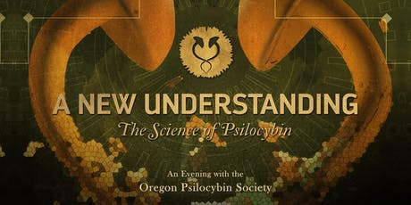 A New Understanding: The Science of Psilocybin tickets