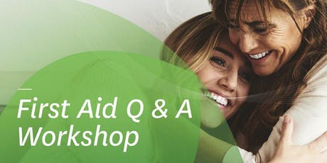 First Aid Q&A Workshop tickets
