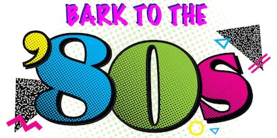 Bark to the 80s: Dog Days of Summer Bash