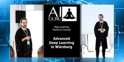 AI Guru - Advanced Deep Learning in Würzburg - Zweitagesworkshop