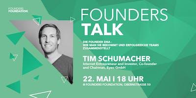 Founders Talk | Die Founder DNA - wie man sie bekommt und erfolgreiche Teams zusammenstellt (Tim Schumacher, Co-founder & Chairman, Eyeo GmbH)