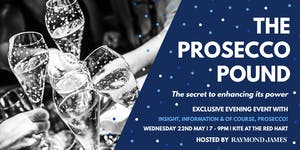 The Prosecco Pound. The secret to enhancing its power.