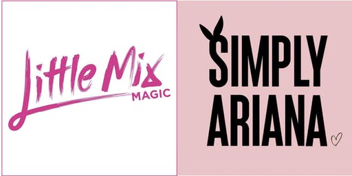 Princesses of Pop - Little Mix Magic & Simply Ariana live in Alloa