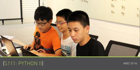 Coding for Teens - S111: Python 2 Course (Ages 13-18) @ Upp Bukit Timah tickets