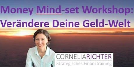 Conscious Money Wochenendworkshop - Verändere Deine Geld-Welt Tickets