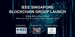 IEEE Singapore Blockchain Group Launch