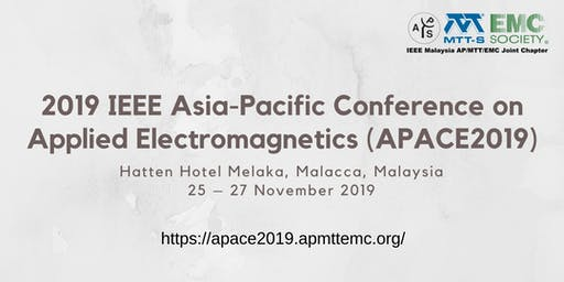 2019 IEEE Asia-Pacific Conference on Applied Electromagnetics (APACE2019)