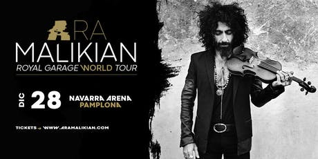 Ara Malikian en Pamplona - Royal Garage World Tour entradas