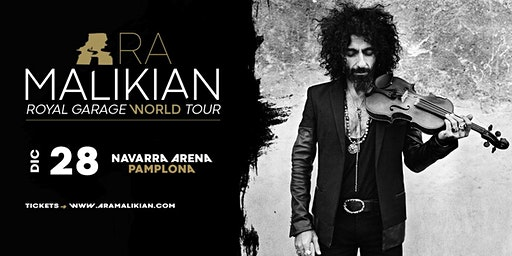 Ara Malikian en Pamplona - Royal Garage World Tour