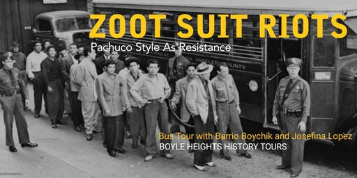 """Zoot Suit Riots"" Bus Tour"