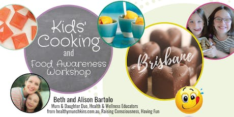 SOLD OUT: School Holidays - Kids Cooking & Food Awareness Workshop - Brisbane tickets