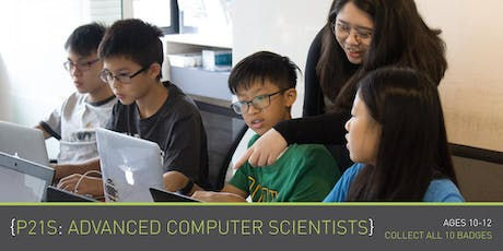 Coding for Kids - P21S: Advanced Computer Scientists (Ages 10-12) @ Upp Bukit Timah (By Theme) tickets